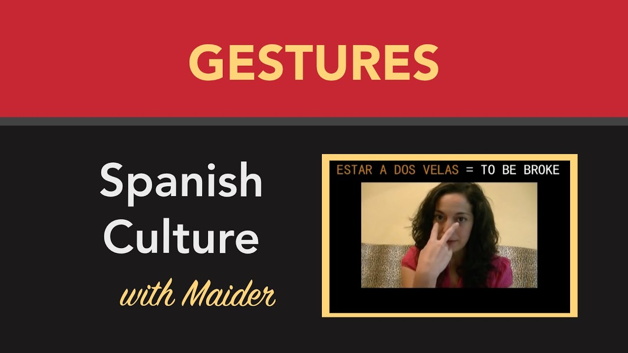 19 Grand Gestures for Emphatic, Visual Spanish