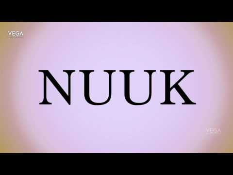 How To Pronounce Nuuk