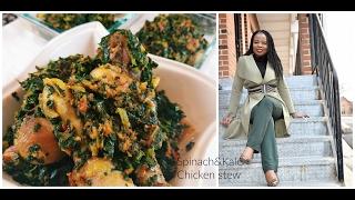 How to make spinach &amp kale Chicken stew Vegetable stew Nigerian recipes