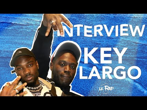 Youtube: Interview – Key Largo (Le feat avec Alpha Wann, Myth Syzer, Les concerts…) – Le Rap en France