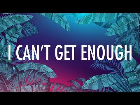 Selena Gomez, J Balvin – I Can't Get Enough (Lyrics) 🎵 ft. benny blanco, Tainy Mp3