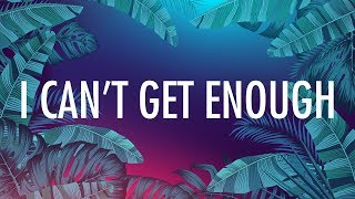 Gambar cover Selena Gomez, J Balvin – I Can't Get Enough (Lyrics) 🎵 ft. benny blanco, Tainy