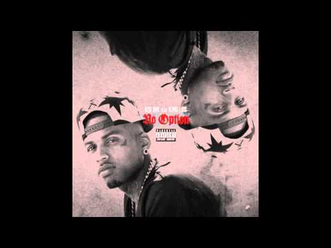 Kid Ink - No Option (feat. King Los) [2013]