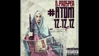 "DPROSPER #ATOM 12.12.12  ""WAYS OF THE WORLD"""