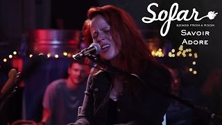Savoir Adore - Giants | Sofar New York