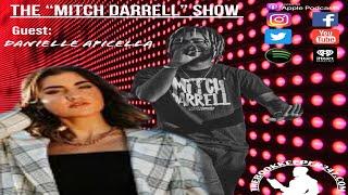 the Mitch Darrell Show episode 2 with Guest Danielle Apicella (Season 2)
