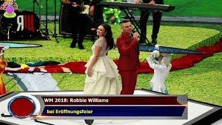 WM 2018: ROBBIE WILLIAMS   BEI ERÖFFNUNGSFEIER