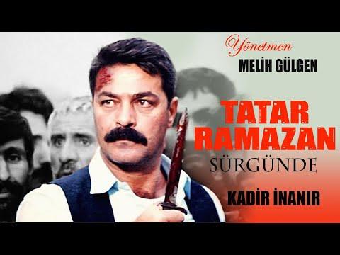 Tatar Ramazan Sürgünde - Türk Filmi (Kadir İnanır)