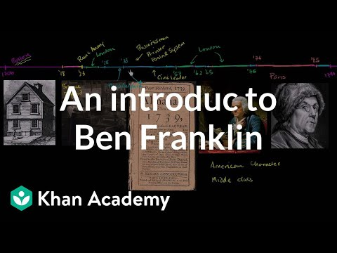 An introduction to Benjamin Franklin | US History | Khan Academy