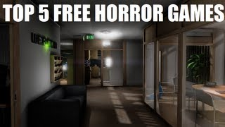TOP 5 FREE HORROR GAMES !