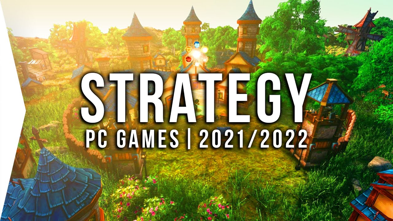 30 New Upcoming PC Strategy Games in 2021 & 2022 ► RTS, Turn-based, 4X & Real-time Base-buil