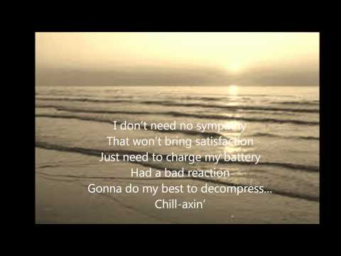 Toby Keith - Chill Axin' - Lyrics mp3