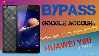 Bypass Google Account HUAWEI Y6II CAM L21 Remove FRP