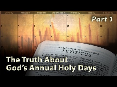 The Truth About God's Annual Holy Days (Part 1)