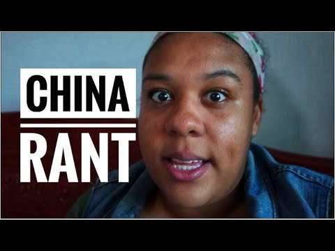 CHINA RANT | Living in China: VLOG 72