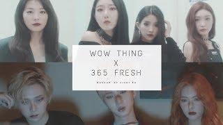 [Mashup] Triple H _ 365 FRESH / STATION X 0 _ Wow Thing ( Audio ver. )