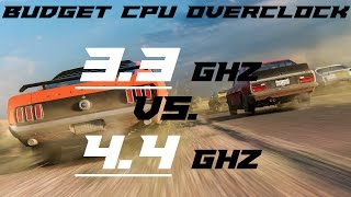 Budget CPU Overclocking - 3.3GHZ to 4.4GHZ Benchmarks!