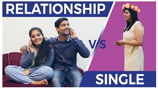 SINGLE v/s RELATIONSHIP | Aashqeen