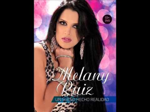 MELANY RUIZ FT  WILLIE GONZALEZ ((EN VIVO))