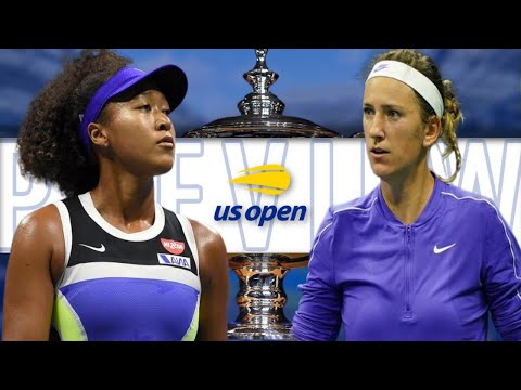 Naomi Osaka Vs Victoria Azarenka US Open 2020 Final | PREVIEW