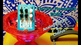 A New Pedal For A New Year / Electro-Harmonix EDDY