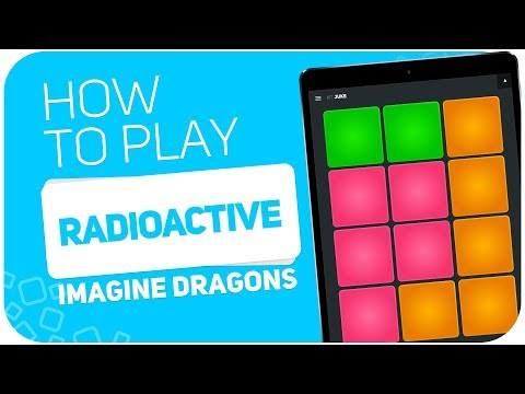 How to play: RADIOACTIVE (Imagine Dragons) - SUPER PADS - Kit Juke