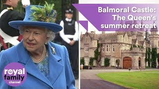 Balmoral Castle: The Queen's fairytale summer retreat