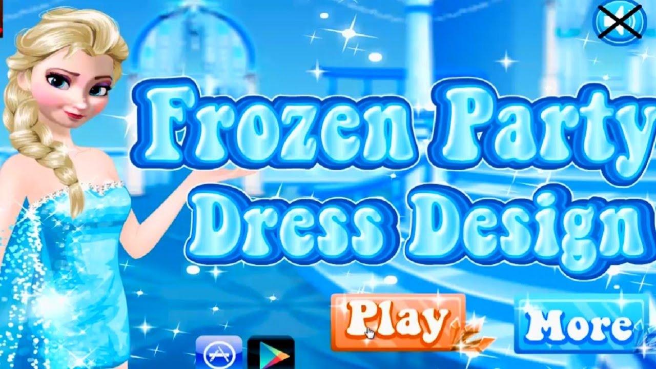 Frozen Party Dress Design - Frozen Elsa Princess - Girls Games - YouTube