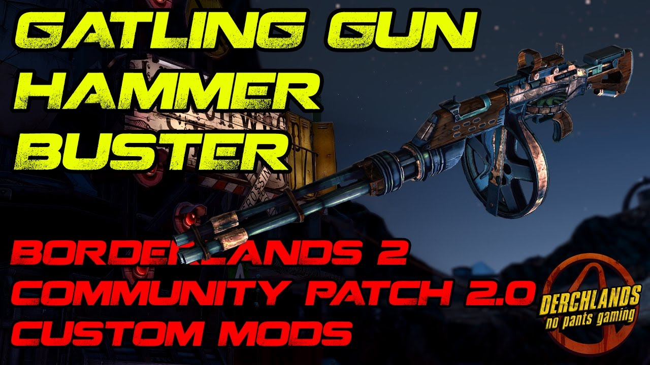 how to add two custom patches to borderlands