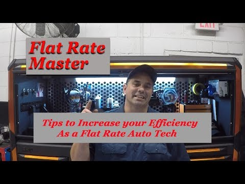 Tips to Increase your Efficiency as a Flat Rate Auto Tech