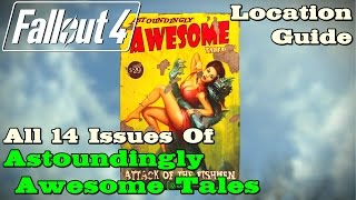 """Fallout 4 ★ All 14 """"Astoundingly Awesome Tales"""" & 1 """"You're Special!"""" Magazines [ Location Guide ]"""