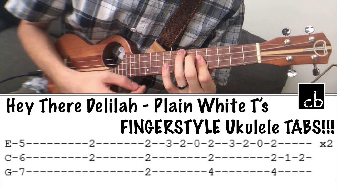 HEY THERE DELILAH Plain White Ts FINGERSTYLE Ukulele TUTORIAL