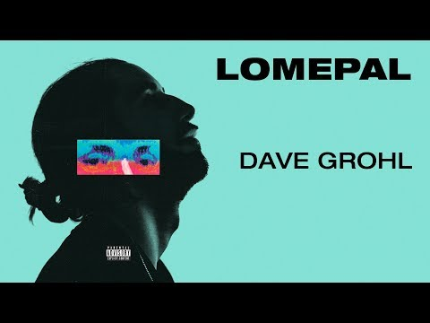 Lomepal - Dave Grohl (lyrics video)