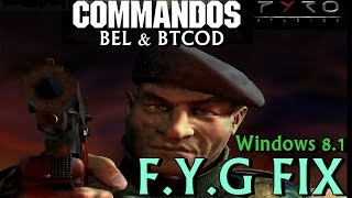 FYG Fix - Commandos BEL & BTCOD - Win 8 / 8.1 / 7 / Vista - x64