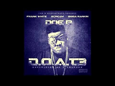 Doe B  You Dont Even Know Ft Jr Boss & King South Prod  Karltin Bankz & Bao Pham Classic