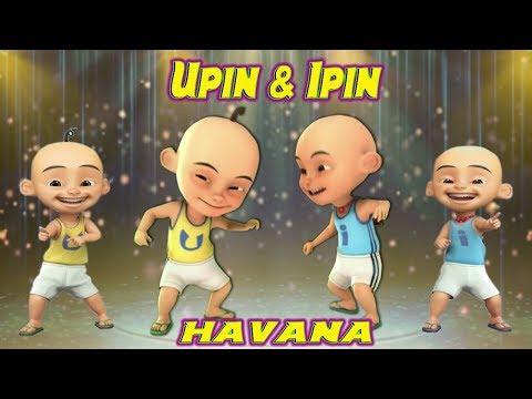 Upin Ipin Joget Havana Versi Dangdut Koplo Remix Keren Banget