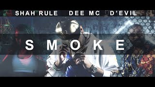 Download Video SMOKE - Shah RuLe, Dee MC, D'Evil | Prod. deyjanbeats | Official Music Video | Desi Hip Hop MP3 3GP MP4
