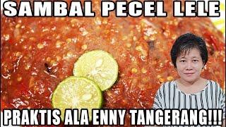 Sambal Pecel Lele Yang Praktis Ala Enny Tangerang!