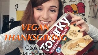 vegan thanksgiving q and how i hide my tattoos