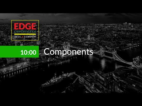 EdgeConf 3: Components