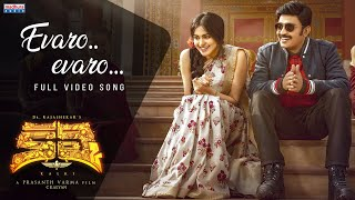 evaro-evaro-full-song-kalki-movie-dr-rajashekar-adah-sharma-prashanth-varma