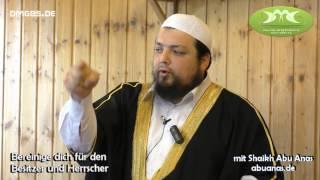 BEREINIGE DICH FÜR DEN BESITZER UND HERRSCHER mit Shaikh Abu Anas am 04.07.2014 in Braunschweig