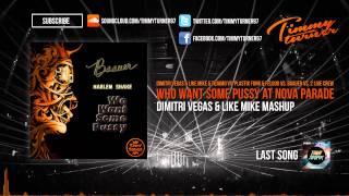 Tujamo & Da Hool - Who Want Some Pussy At Nova Parade (Dimitri Vegas & Like Mike Mashup)
