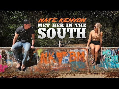 Nate Kenyon  Met Her In The South  Music