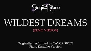 Wildest Dreams (Piano karaoke demo) Taylor Swift