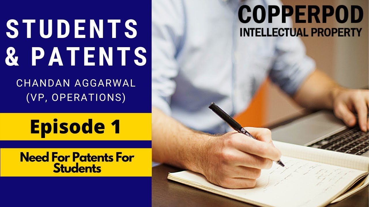 Patents for Students | Episode 1 | Why Patents?