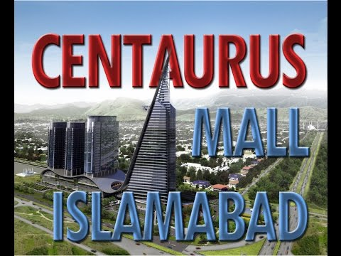 Centaurus Shopping Mall Islamabad Pakistan