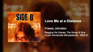 Love Me at a Distance - Freedy Johnston