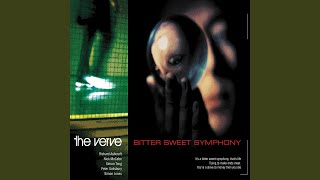 Provided to YouTube by Universal Music Group Bitter Sweet Symphony ...