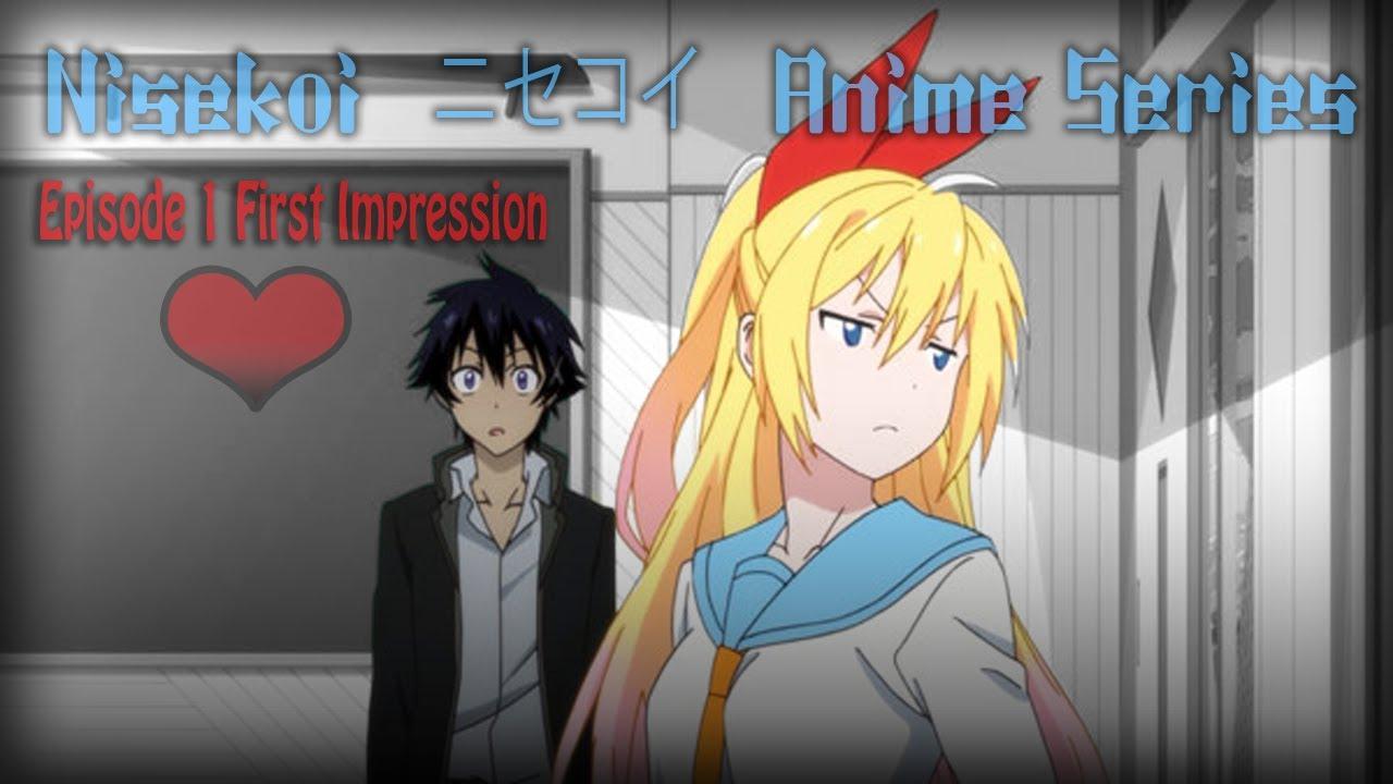 Nisekoi (ニセコイ) Anime Episode 1 - My First Impression (False Love) 2014 - YouTube